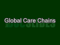 Global Care Chains PowerPoint PPT Presentation