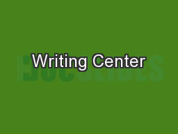 Writing Center PowerPoint PPT Presentation