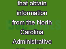 Criminal Background Check Companies The following is a list of companies that obtain information from the North Carolina Administrative Office of the Courts NCAOC and that have requested to be listed