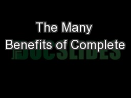 The Many Benefits of Complete