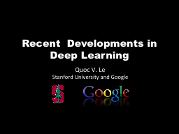 Recent  Developments in Deep Learning PowerPoint PPT Presentation