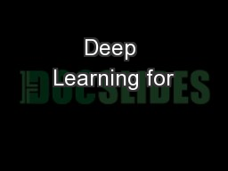 Deep Learning for PowerPoint PPT Presentation