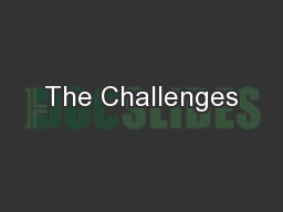 The Challenges PowerPoint PPT Presentation