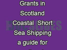 Freight Facilities Grants in Scotland Coastal  Short Sea Shipping a guide for applicants
