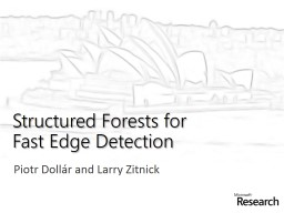 Structured Forests for
