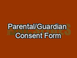 Parental/Guardian Consent Form