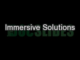 Immersive Solutions