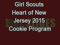 Girl Scouts Heart of New Jersey 2015 Cookie Program
