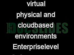 DSENGD Unitrends Enterprise Backup Datasheet page      Virtual appliance for virtual physical and cloudbased environments Enterpriselevel heterogeneous backup VMware Certied Application Recovery VCAR