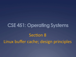 CSE 451: Operating Systems PowerPoint PPT Presentation