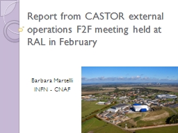 Report from CASTOR external operations F2F meeting held at