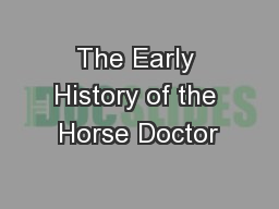 The Early History of the Horse Doctor