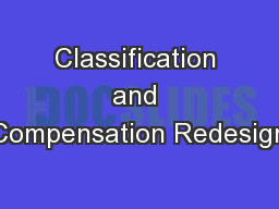 Classification and Compensation Redesign