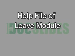 Help File of Leave Module PowerPoint PPT Presentation