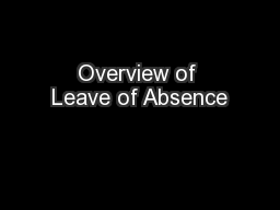 Overview of Leave of Absence PowerPoint PPT Presentation