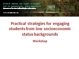 Practical strategies for engaging students from low socioec PowerPoint PPT Presentation
