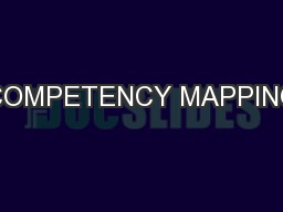 COMPETENCY MAPPING PowerPoint PPT Presentation