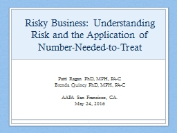 Risky Business: Understanding Risk and the Application of N
