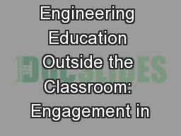 Engineering Education Outside the Classroom: Engagement in