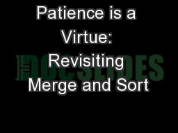 Patience is a Virtue: Revisiting Merge and Sort