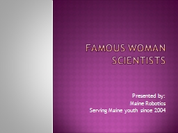 Famous woman scientists PowerPoint PPT Presentation