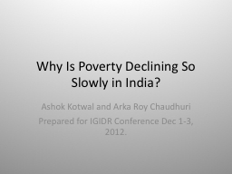 Why Is Poverty Declining So Slowly in India? PowerPoint PPT Presentation