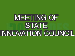 MEETING OF STATE INNOVATION COUNCIL PowerPoint PPT Presentation