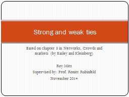 Based on chapter 3 in Networks, Crowds and markets  (by Eas