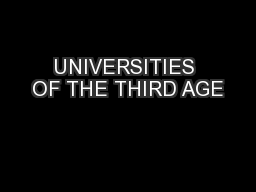 UNIVERSITIES OF THE THIRD AGE