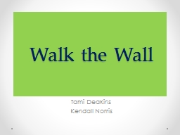 Walk the Wall