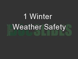 1 Winter Weather Safety