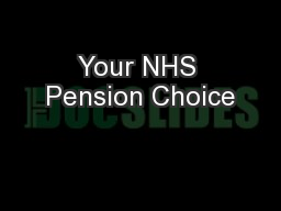 Your NHS Pension Choice
