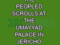 THE PEOPLED SCROLLS AT THE UMAYYAD PALACE IN JERICHO