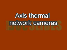 Axis thermal network cameras
