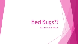 Bed Bugs??