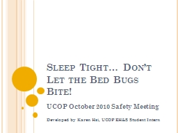 Sleep Tight… Don't Let the Bed Bugs Bite! PowerPoint PPT Presentation