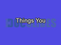 Things You