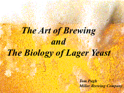 The Art of Brewing