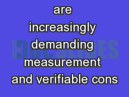 Advertisers are increasingly demanding measurement and verifiable cons
