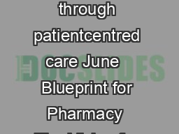 THE VISION FOR PHARMACY Optimal drug therapy outcomes for Canadians through patientcentred care June   Blueprint for Pharmacy  The Vision for Pharmacy  June    Canadian Pharmacists Association CHAIR
