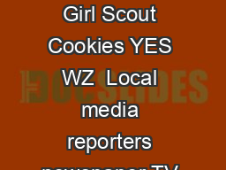 The many uses of PR Girl Scout Cookies YES WZ  Local media reporters newspaper TV radio etc PowerPoint PPT Presentation