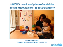 UNICEF�s work and planned activities