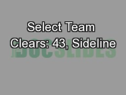 Select Team Clears: 43, Sideline