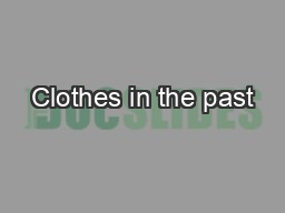 Clothes in the past