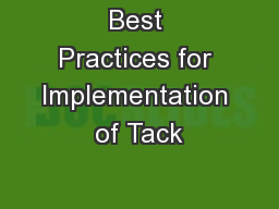 Best Practices for Implementation of Tack