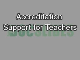 Accreditation Support for Teachers