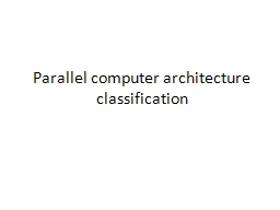 Parallel computer architecture classification