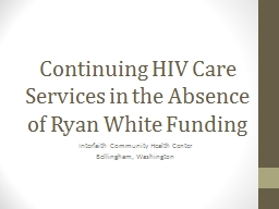 Continuing HIV Care Services in the Absence of Ryan White F