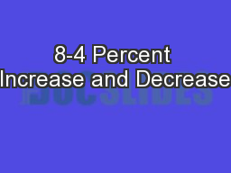 8-4 Percent Increase and Decrease PowerPoint PPT Presentation