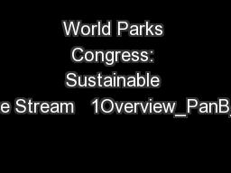 World Parks Congress: Sustainable Finance Stream   1Overview_PanB_Wolc PowerPoint PPT Presentation